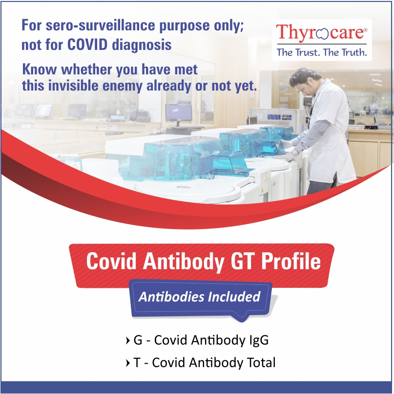 COVID ANTIBODY - GT in Chennai @₹540 Only | 2 Tests | Thyrocare